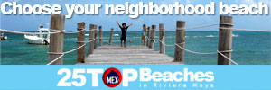 25 TOP Beaches of Riviera Maya,
